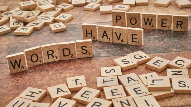 Read more about the article Words Have Power